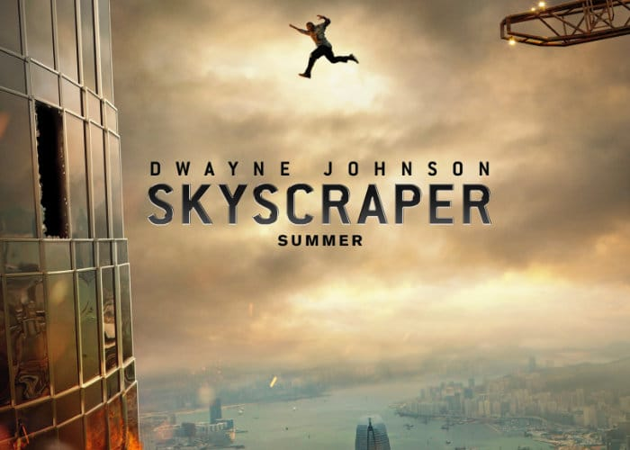 Skyscraper 2018 Movie Staring Dwayne Johnson Premiers July 13th