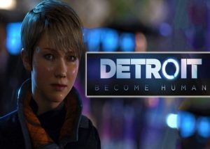 PlayStation 4 Exclusive Detroit Become Human Launching May 25th