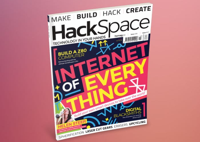 Hackspace Magazine issue 7 Now Available