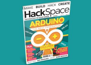 Hackspace Magazine Issue 8 Now Available
