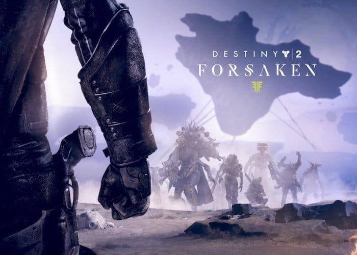 Destiny 2 Forsaken Weapons And Gear