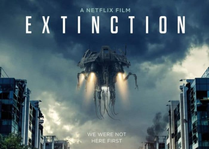 6 July 2018 Released Movie: New Netflix Extinction Sci-Fi Movie Premiers July 27th