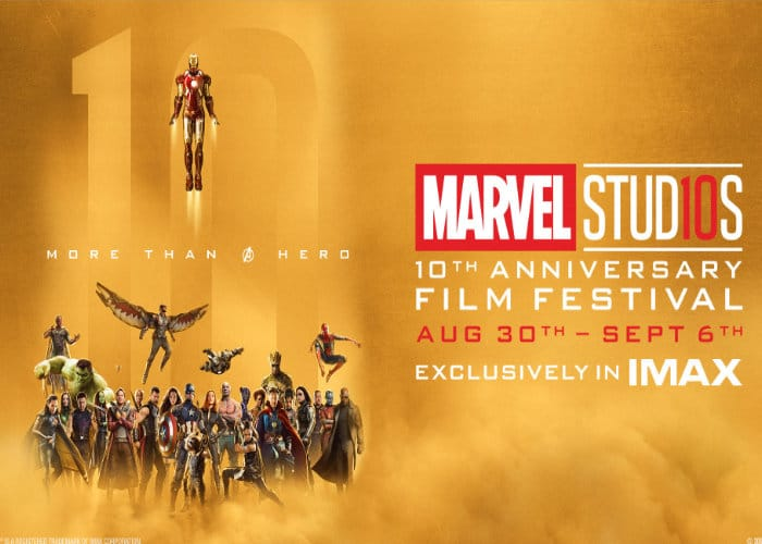 Marvel Studio 10th Anniversary IMAX Movie Festival
