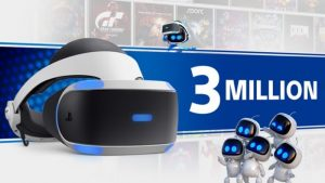 Sony Has Sold 3 Million PlayStation VR Headsets