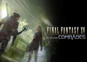 Final Fantasy XV Multiplayer Comrades