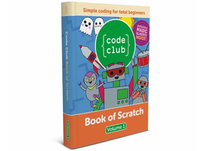 Learn Scratch with the Raspberry Pi Code Club Book of Scratch