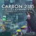 Carbon 2185 cyberpunk tabletop RPG