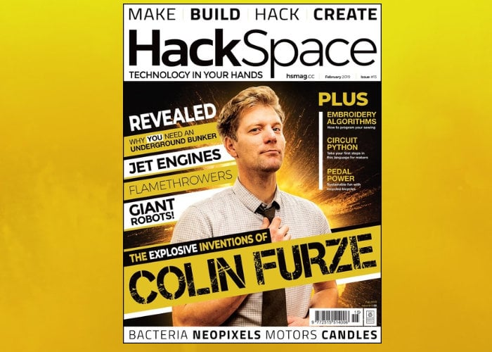 HackSpace Magazine 15 Feb 2019 features maker Colin Furze
