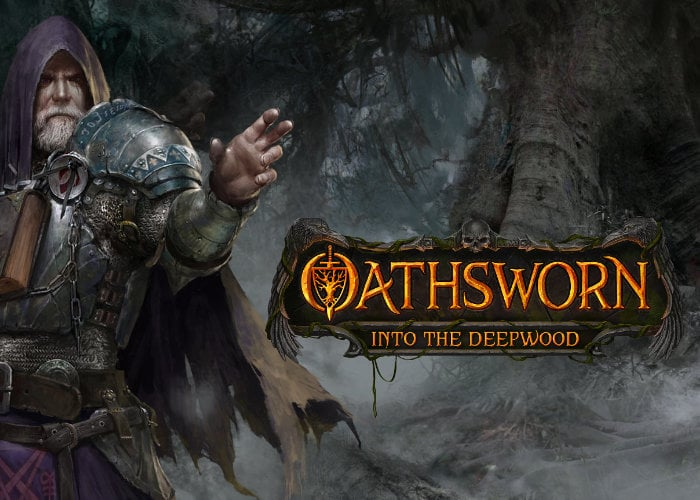 Oathsworn Into The Deepwood