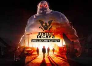 State of Decay 2 Juggernaut update