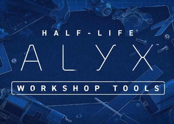 Half-Life: Alyx workshop tools
