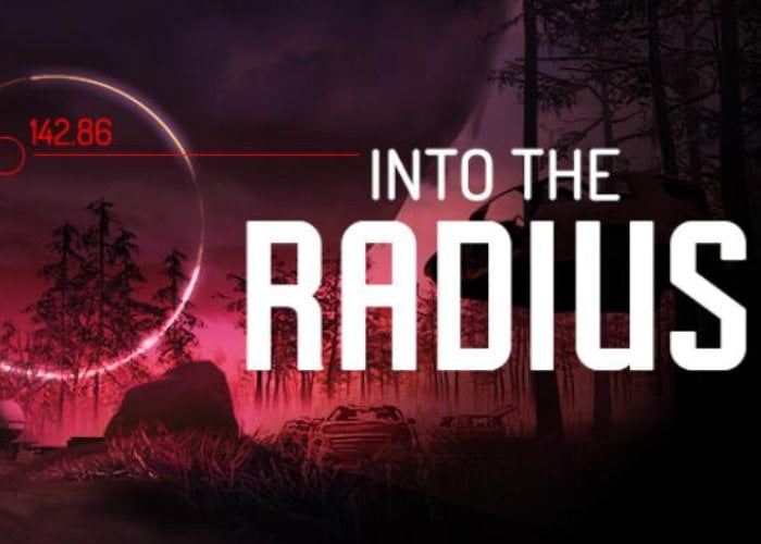 Into The Radius game