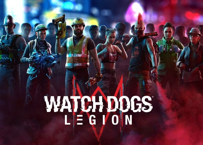 Watch Dogs Legion launches October 29th 2020 - Geeky Gadgets