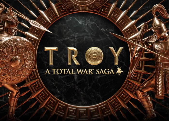 Total War Saga: TROY free today for 24hrs from Epic Games Store - Geeky Gadgets