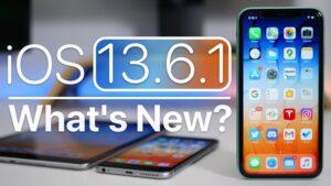 iOS 13.6.1 and iPadOS 13.6.1