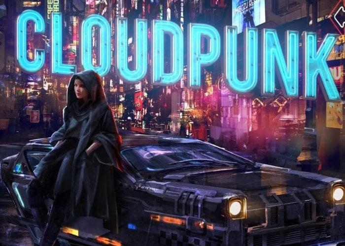 Cloudpunk Cyberpunk adventure