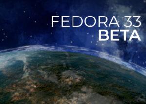 Fedora 33 Beta