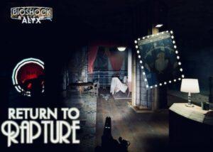 Half-Life: Alyx Bioshock Rapture mod