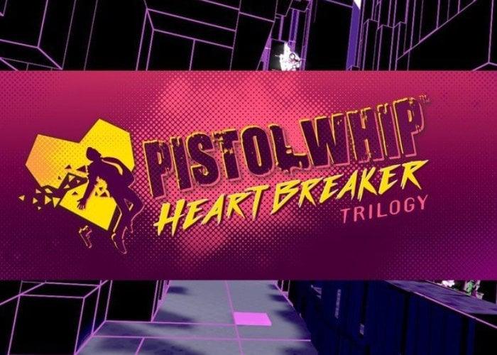 Pistol Whip Heartbreaker Trilogy