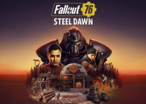 Fallout 76 Steel Dawn update