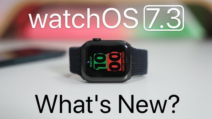 What's new in Apple's watchOS 7.3 software update (Video) - Geeky Gadgets