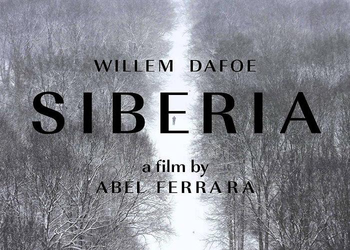 Siberia Willem Dafoe