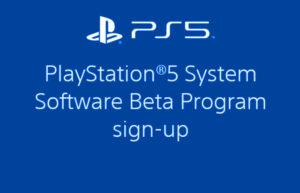 PlayStation 5 System Software Beta Program