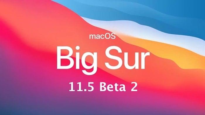 macOS Big Sur 11.5 beta 2