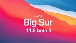 macOS Big Sur 11.5 beta 3