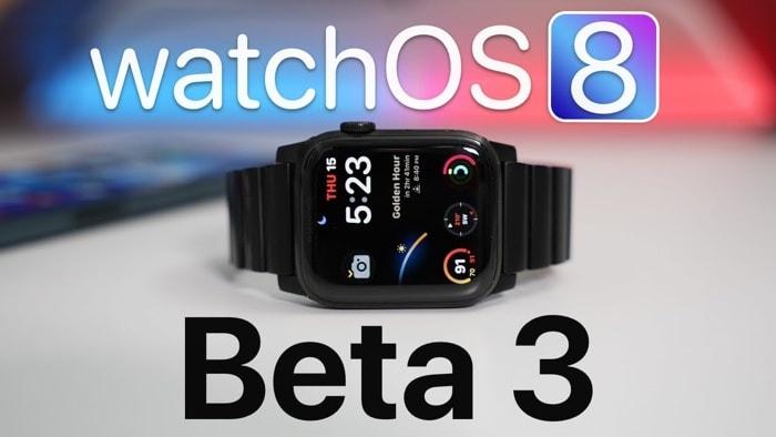 watchOS 8 beta 3