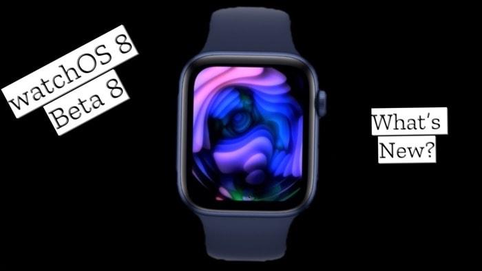 watchOS 8 beta 8