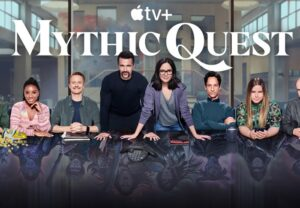 Mythic Quest season 3